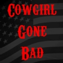 Cowgirl gone bad Iron on Transfer