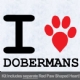 I Love Dobermans with Red Paw Heart Iron on Transfer