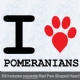 I Love Pomeranians with Red Paw Heart Iron on Transfer
