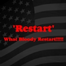 Restart what bloody restart Iron on Transfer