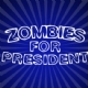 Zombies for President halloween iron on transfer