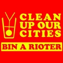 Clean up our Cities Bin a Rioter Iron on Transfer